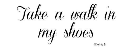 Take a walk in my shoes #parenting #sahm