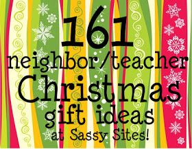 neighbor/teacher Christmas gift ideas