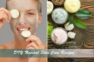 Best Natural Recipes for Skin Care