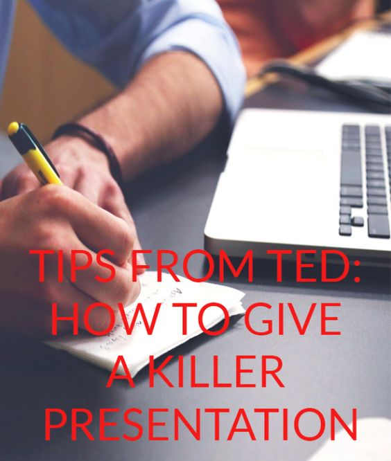 9 Tips Inspired by TED Talks on How to Give a Killer Presentation (No Matter What the Setting)  Get your dream job and we will help you travel the world for little to no money http://recruitingforgood.com/