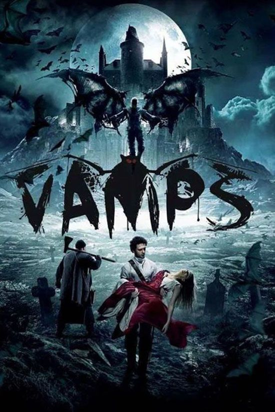 Vamps 2017 Horror News Hnn Latest Horror Movies Top Horror Movies Movies 2019
