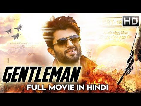 Gentleman 2 2018 New Released Full Hindi Dubbed Movie Vishnu South Dubbed 2018 Movie Youtube Hindi Gentleman Adventure Club