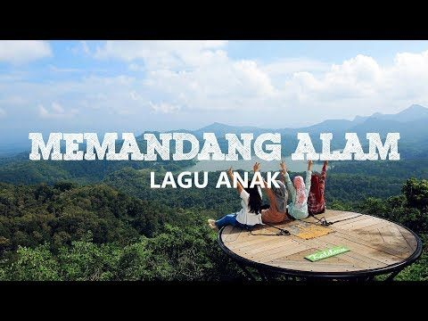 Memandang Alam Dari Atas Bukit Lagu Anak Indonesia Dengan Lirik Karaoke Youtube Karaoke Lagu Pemandangan