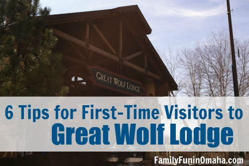 Visiting the Great Wolf Lodge for the first time? Here are 6 tips to help make the most out of your stay!