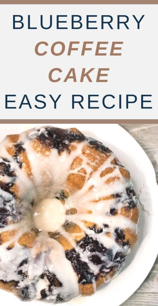 Blueberry Sour Cream Coffee Cake Recipe Recipe Blueberry Recipes Blueberry Cake Recipes Coffee Cake Recipes