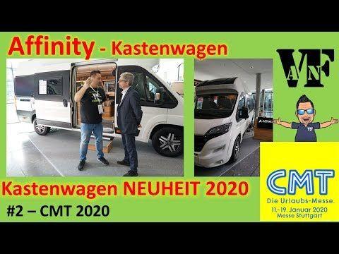 Affinity Camper Van Kastenwagen Neuheiten Cmt 2020 Youtube