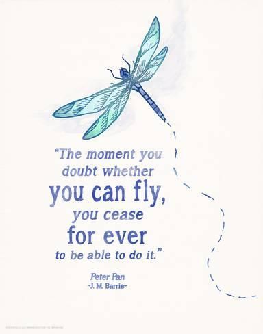 You Can Fly Children S Literature Quote Poster Art Print Piper Martin Art Com In 2021 Inspirational Quotes Posters Quote Posters Dragonfly Quotes