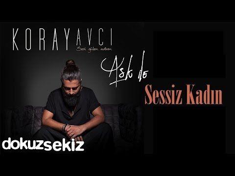 Koray Avci Sessiz Kadin Official Audio Youtube Itunes Album Movie Posters
