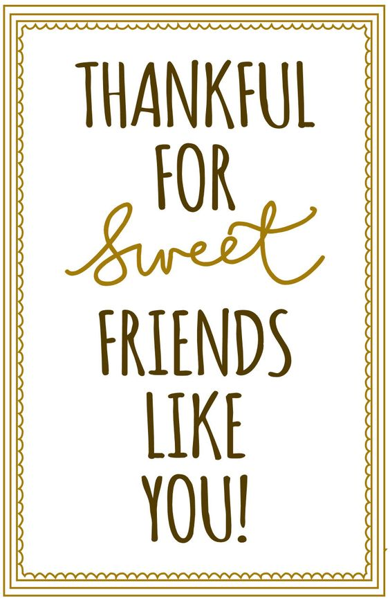 """Cute printable label for gifting cookies/bars/breads/etc. """"Thankful for sweet friends like you!"""""""