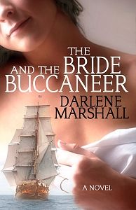 The Bride And The Buccaneer by Darlene Marshall. Amber Quill Press. #romance #historical romance. @Amber Quill Press. www.amberquill.com