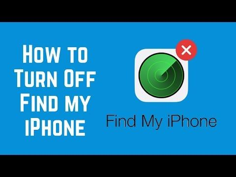 How To Turn Off Find My Iphone Youtube Find App Iphone Turn Ons