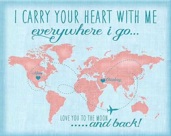 Long Distance Sister Relationship Quotes: I Carry Your Heart With Me, Custom Quote Map, Long