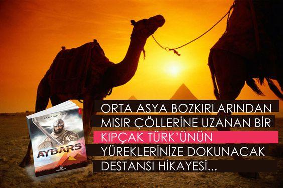 """""""İslamiyet'in bir dönüm noktası olan Ayn Calut savaşında, Destansı bir kahraman, bir köle, bir mücahit, bir SULTAN..."""" #Aybars El-Melik el-Zahir Rukneddin Baybars el-Bundukdarî Kitaba ulaşmak için - http://www.kitapyurdu.com/yazar/ramazan-ates/167614.html"""