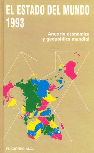 El Estado del mundo... : anuario económico y geopolítico mundial