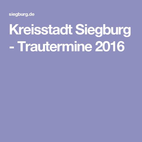 Kreisstadt Siegburg - Trautermine 2016