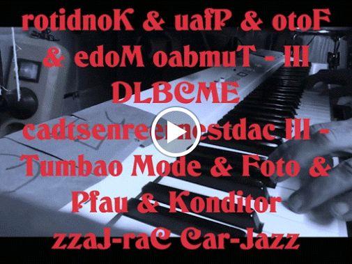 rotidnoK & uafP & otoF & edoM oabmuT - III DLBCME cadtsenreernestdac III - Tumbao Mode & Foto & Pfau & Konditor                       zzaJ-raC Car-Jazz        zzaJ-pUC CUp-Jazz DBUSFE  DDZCUE  : onaip  piano :   EUCZDD EFSUBD :s'gaT&Tag's:     onutnoM , abmiT , aslaS , zzaJ-s'raC , zzaJ-s'pUC , Montuno , Timba , Salsa , Car's-Jazz , CUp's-Jazz  caD regnissiB  elecU onaitsabeS epileF otsenrE    caD niseiD leihceZ orehpotsirhC nabrU itsenrE     DBUSFE   DDZCUE      &  EUCZDD    EFSUBD