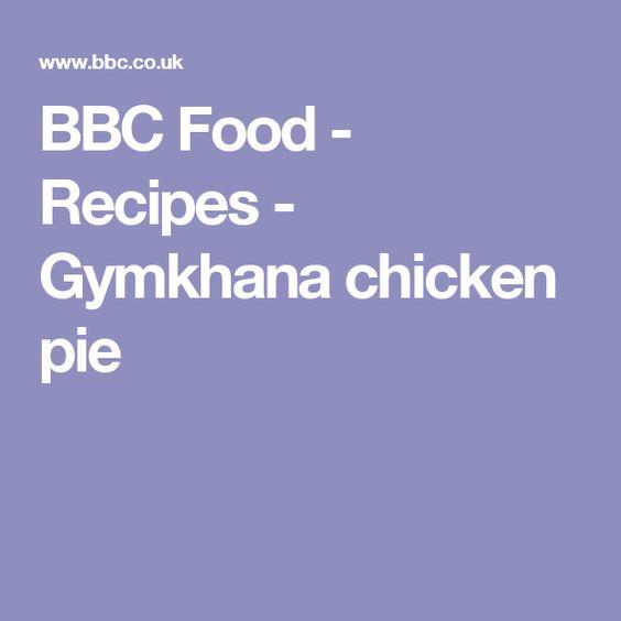 Gymkhana chicken pie recipe pies recipes and food forumfinder Gallery