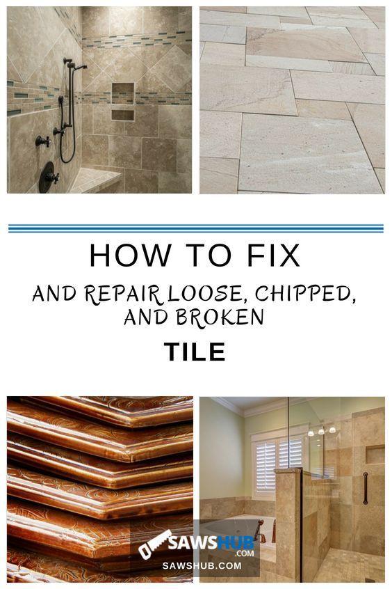 How To Fix And Repair Loose Chipped And Broken Tile Bathroom Tile Diy Tile Repair Kitchen Repairs