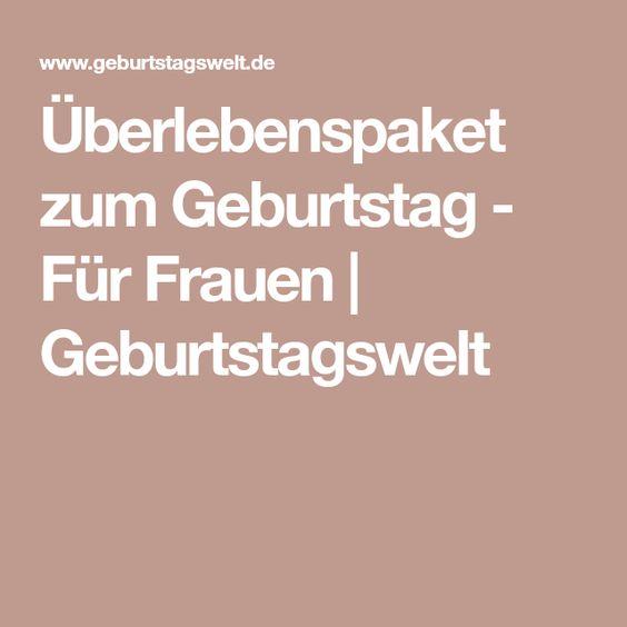Uberlebenspaket Zum Geburtstag Fur Frauen Geburtstagswelt Uberlebenspaket Geburtstagsspiele Sketche Zum Geburtstag