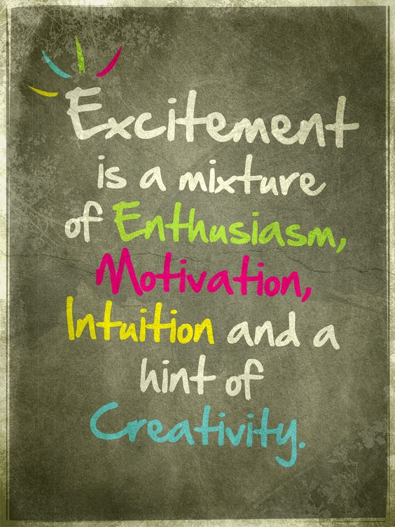 Excitement is a mixture of Enthusiasm, Motivation, Intuition and a hint of Creativity.  Enjoy more #Motivational videos with #quotes from Famous People on Facebook @ linktrack.info/.6bju