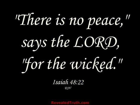 Image result for isaiah 48:22