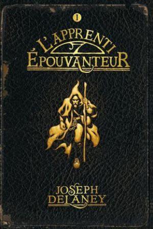 L'apprenti épouvanteur Joseph Delaney Bayard Jeunesse (2005)