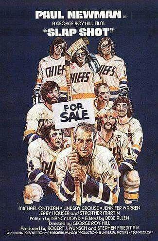 Slap Shot - My favorite sports movie!