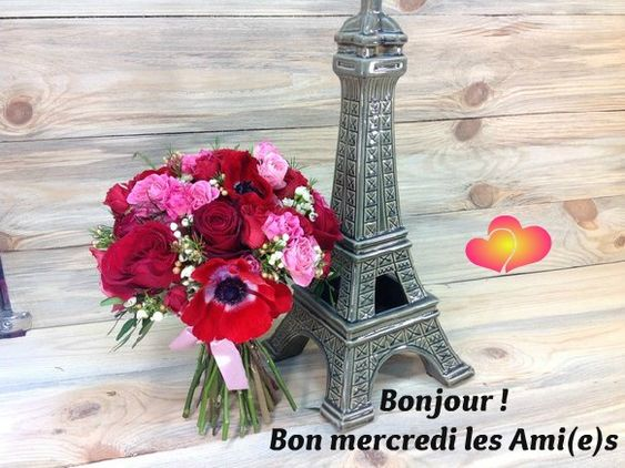 Bonjour ! Bon mercredi les Ami(e)s #mercredi fleurs bouquet tour eiffel paris: