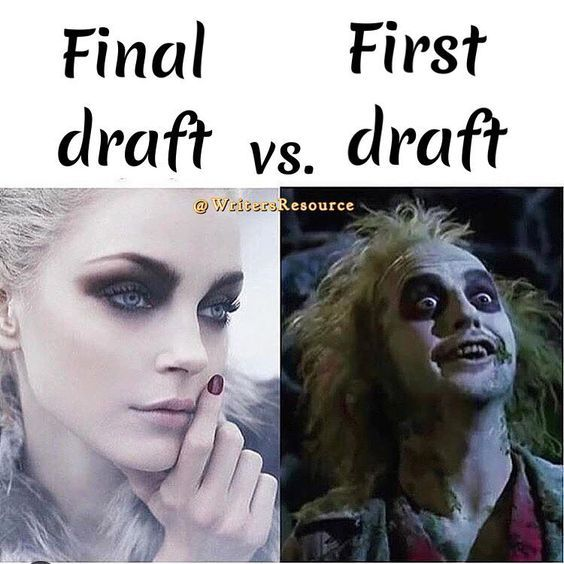 A Portrait Of The Author: First Draft Vs Final Draft - Writers Write