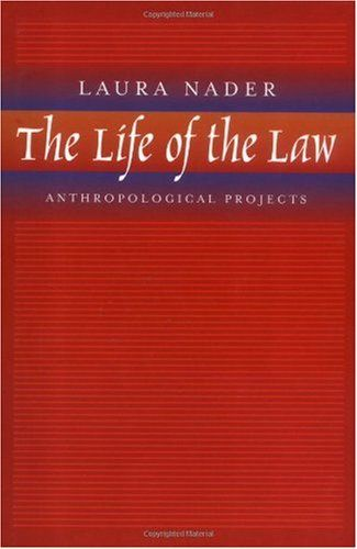Library Genesis: Laura Nader - The Life of the Law: Anthropological Projects