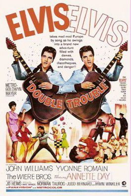 Double Trouble    Elvis Movie #24  Metro-Goldwyn-Mayer | 1967