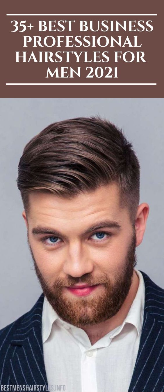 35 Best Business Professional Hairstyles For Men 2021 In 2020 Professional Hairstyles For Men Professional Hairstyles Mens Hairstyles