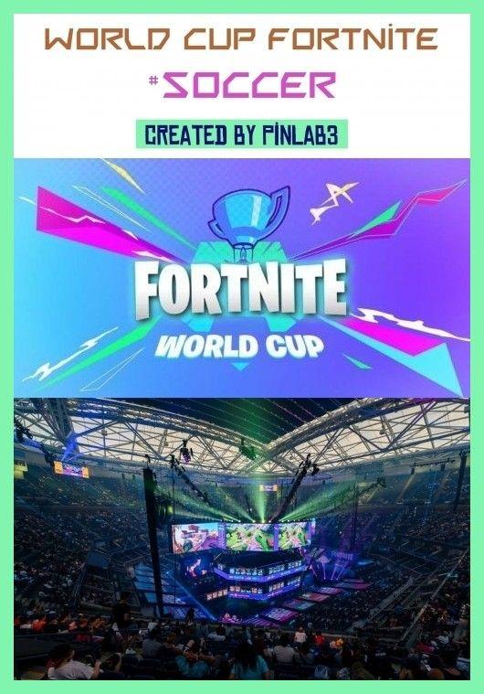 World Cup Fortnite In 2020 World Cup Fortnite World