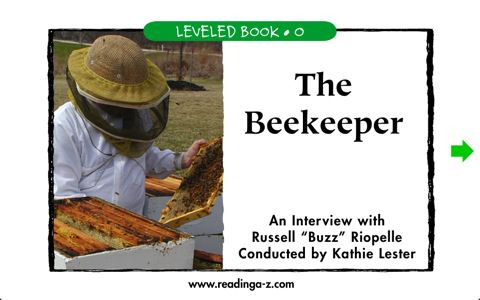 The Beekeeper - 2nd graders will read an interview with a beekeeper in this educational e-book.