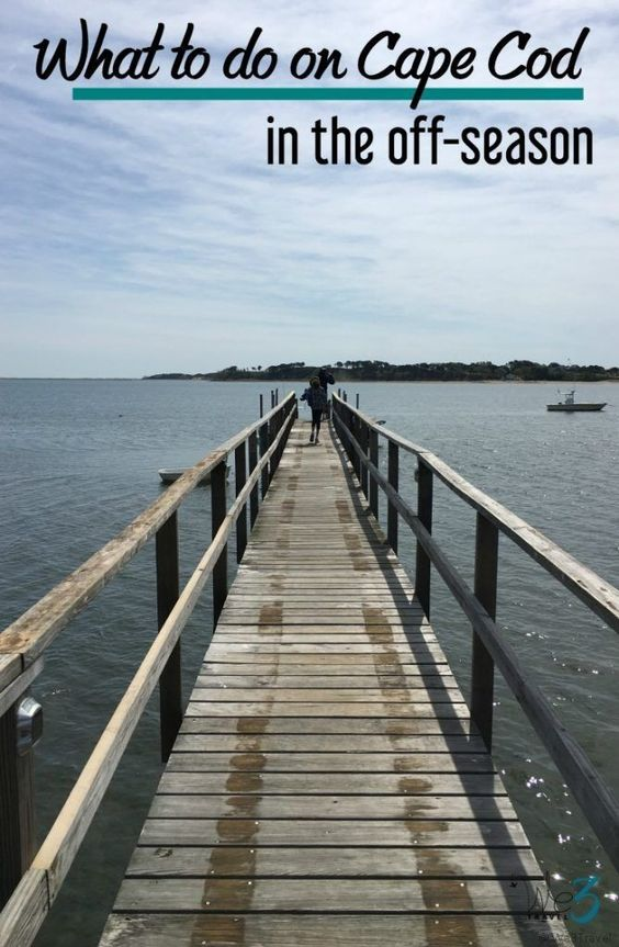 What to do on Cape Cod in off-season and where to stay on Cape Cod with kids.