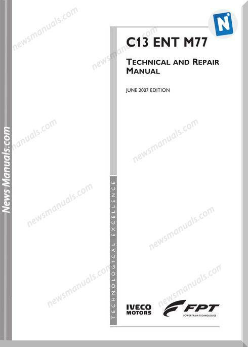 Iveco Engines C13entm77 Technical And Repair Manual Repair Manuals Repair Manual