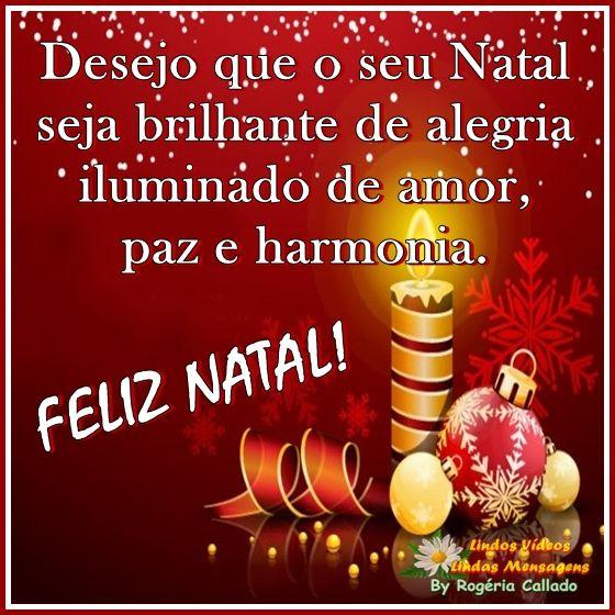 Desejo que o seu natal seja brilhante de alegria iluminado…