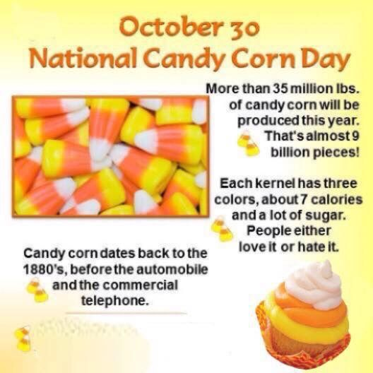 Happy National Candy Corn Day Candy Corn Food Calorie