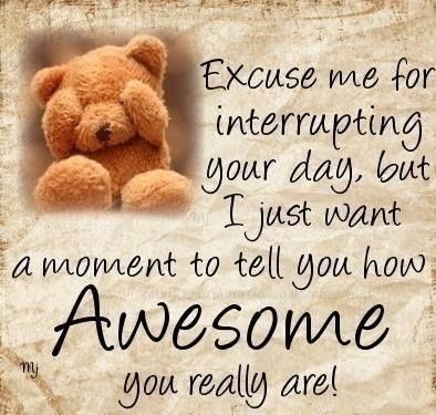 Youre awesome quotes cute quote awesome
