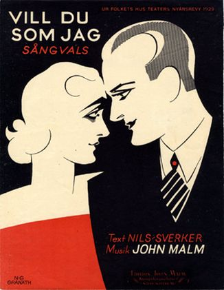 Illustrated Sheet Music by N. G. Granath, 1929, 'Vill du som jag' (Would you like me). (Sweden)