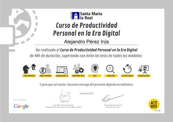 2015 Certificado por Google del Curso Formacion en Productividad Personal con Reconocimiento para AlejandroPI Alejandro Perez Irus