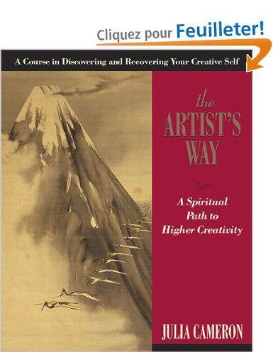 The Artist's Way: Amazon.fr: Julia Cameron: Livres anglais et étrangers