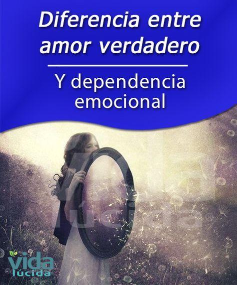 Diferencia Entre Amor Verdadero Y Dependencia Emocional Dependencia Emocional Emocional Psicologa Emocional