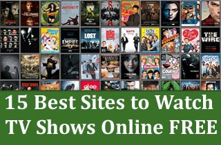 15 Best Sites to Watch TV Shows Online For Free