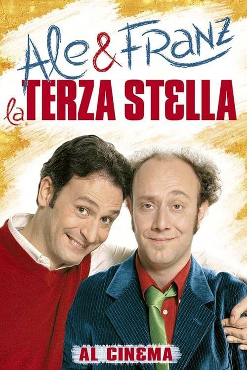 La Terza Stella Film Completo Streaming Guarda Streaming Ita Film Film Completi Tv