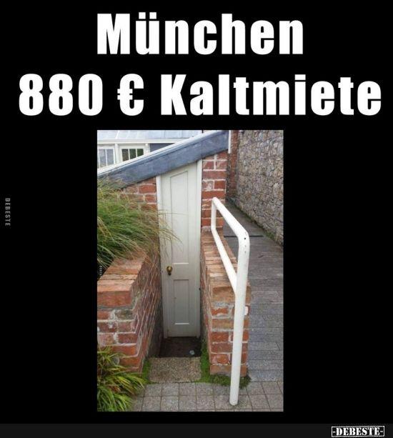 Munchen 880 Kaltmiete Lustige Bilder Spruche Witze Echt