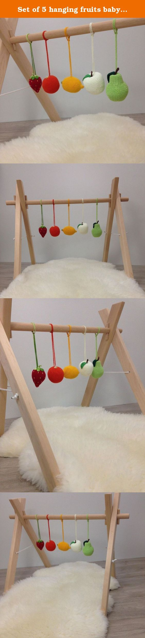 Crib gym for babies - Set Of 5 Hanging Fruits Baby Gym Toy Crib Toy Shower Gift Organic