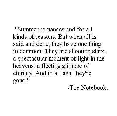 The notebook quote summer romances