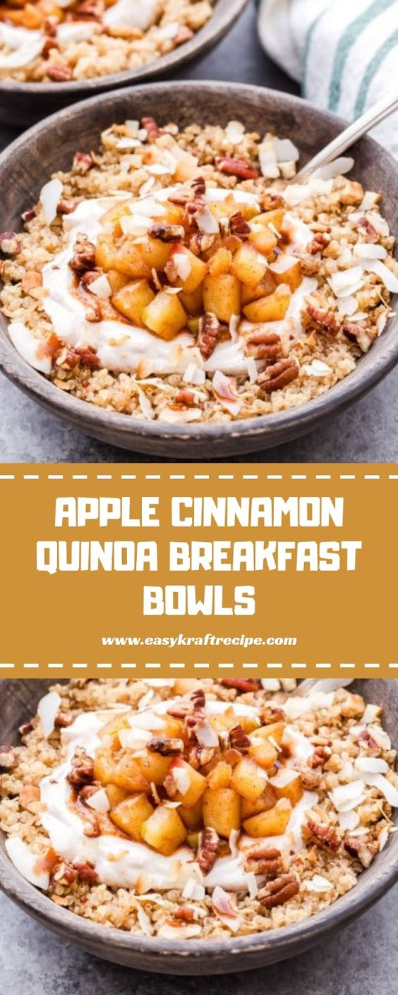 APPLE CINNAMON QUINOA BREAKFAST BOWLS - Easy Kraft Recipes