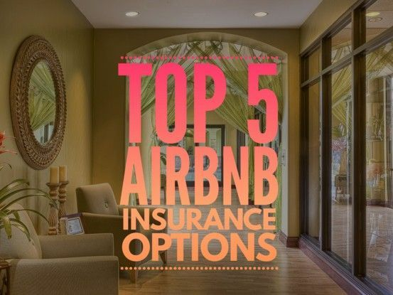 Airbnb Insurance Provider Top 5 Options For Hosts Rental